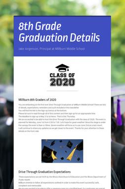 8th Grade Graduation Details