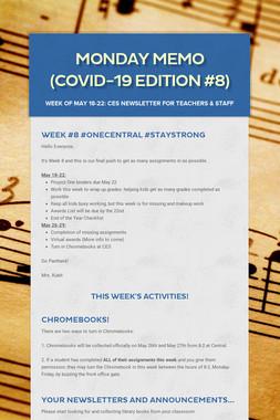 Monday Memo (COVID-19 Edition #8)