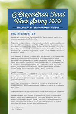 @ChapaChoir Final Week Spring 2020