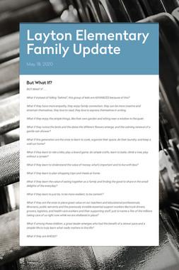 Layton Elementary Family Update