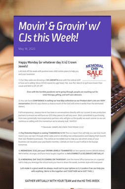 Movin' & Grovin' w/ CJs this Week!
