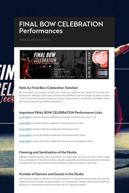 FINAL BOW CELEBRATION Performances