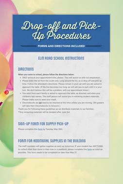 Drop-off and Pick-Up Procedures