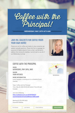 Coffee with the Principal!
