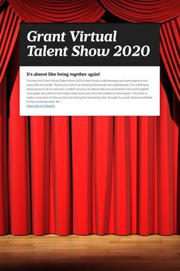 Grant Virtual Talent Show 2020