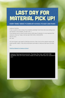 Last Day for Material Pick Up!