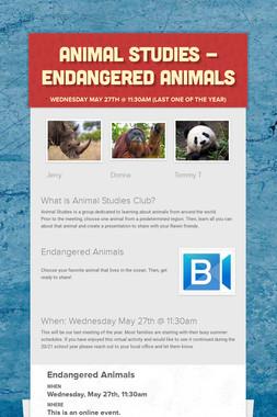 Animal Studies - Endangered Animals