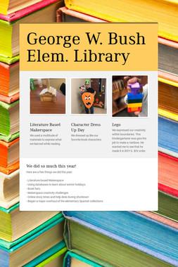 George W. Bush Elem. Library
