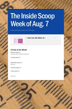 The Inside Scoop Week of Aug. 7