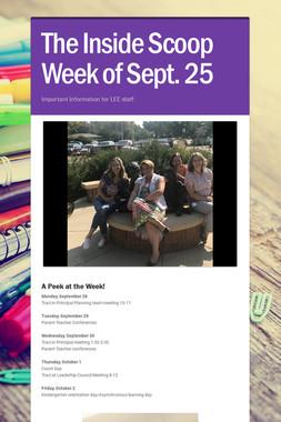 The Inside Scoop Week of Sept. 25