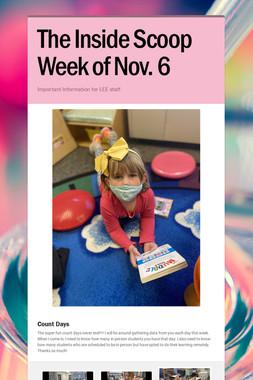 The Inside Scoop Week of Nov. 6