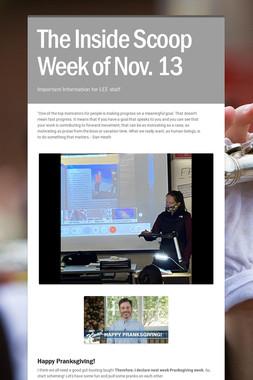 The Inside Scoop Week of Nov. 13