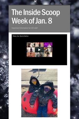 The Inside Scoop Week of Jan. 8