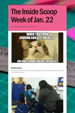 The Inside Scoop Week of Jan. 22