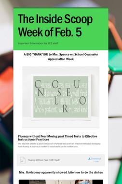 The Inside Scoop Week of Feb. 5