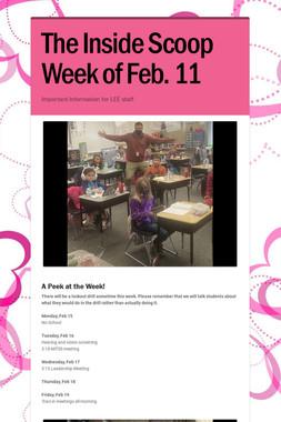 The Inside Scoop Week of Feb. 11