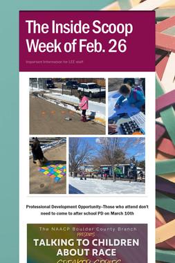 The Inside Scoop Week of Feb. 26
