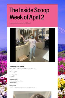 The Inside Scoop Week of April 2