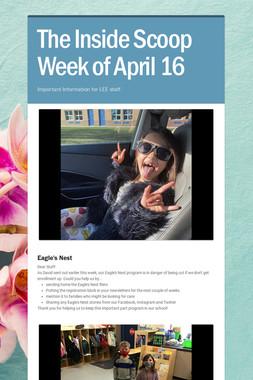 The Inside Scoop Week of April 16