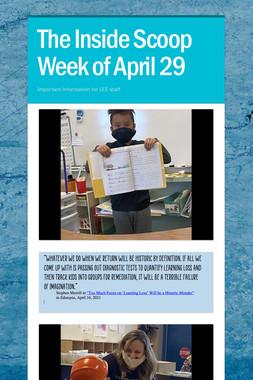 The Inside Scoop Week of April 29