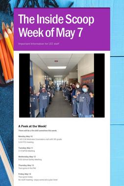 The Inside Scoop Week of May 7