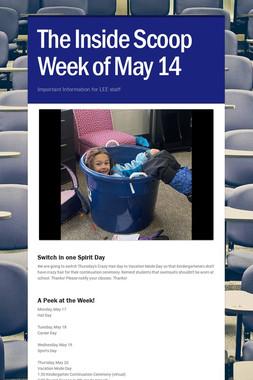 The Inside Scoop Week of May 14