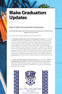 Blake Graduation Updates