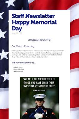 Staff Newsletter Happy Memorial Day