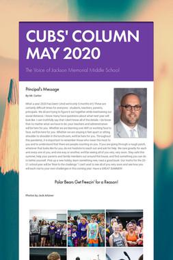 CUBS' COLUMN MAY 2020