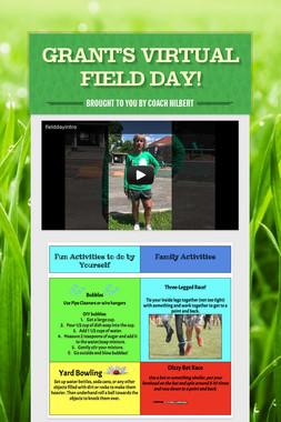 Grant's Virtual Field Day!