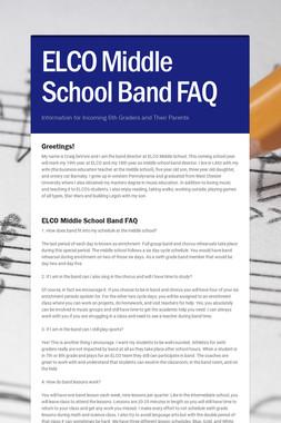 ELCO Middle School Band FAQ