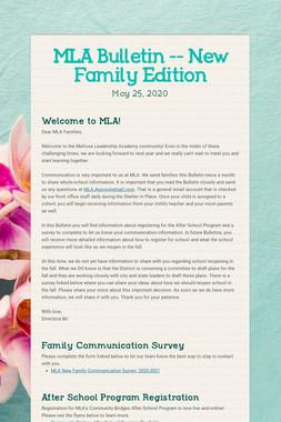 MLA Bulletin -- New Family Edition