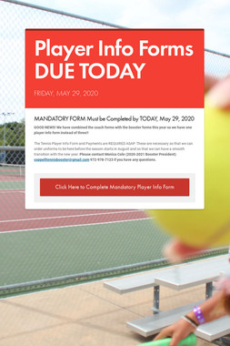 Player Info Forms DUE TODAY