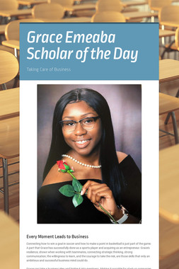Grace Emeaba Scholar of the Day