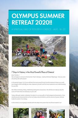 OLYMPUS SUMMER RETREAT 2020!!