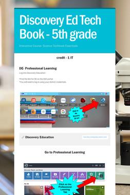 Discovery Ed Tech Book - 5th grade