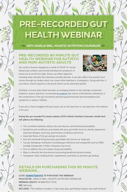 Pre-Recorded Gut Health Webinar