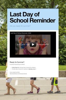 Last Day of School Reminder