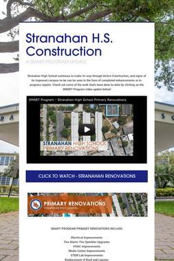 Stranahan H.S. Construction