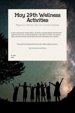 May 29th Wellness Activities