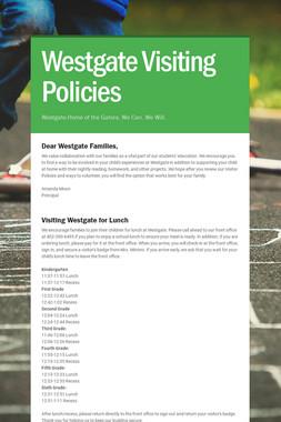Westgate Visiting Policies