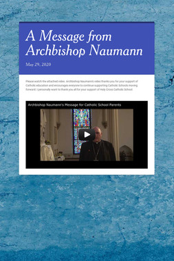 A Message from Archbishop Naumann