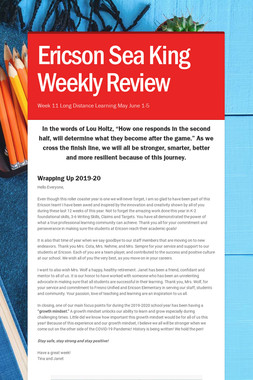 Ericson Sea King Weekly Review