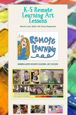 K-5 Remote Learning Art Lessons