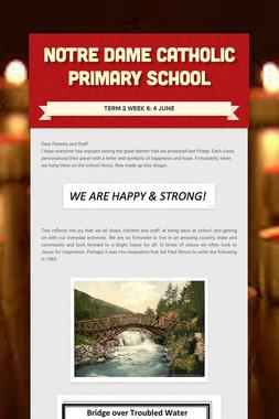 NOTRE DAME CATHOLIC PRIMARY SCHOOL