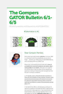 The Gompers GATOR Bulletin 6/1-6/5