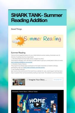 SHARK TANK- Summer Reading Addition