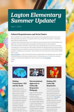 Layton Elementary Summer Update!