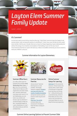 Layton Elem Summer Family Update