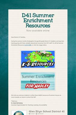 D41 Summer Enrichment Resources
